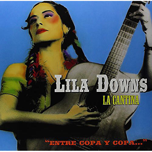 Alliance Lila Downs - La Cantina thumbnail