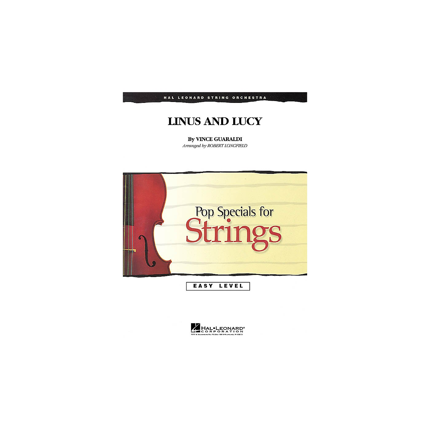 Hal Leonard Linus and Lucy Easy Pop Specials For Strings Series Arranged by Robert Longfield thumbnail