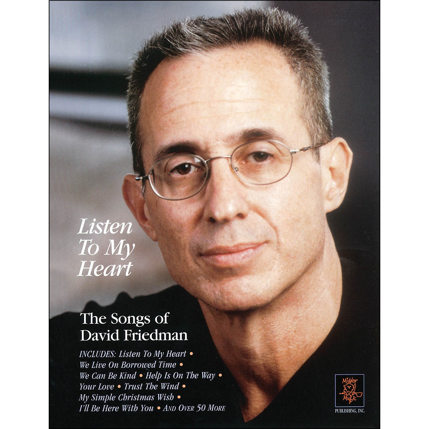 Hal Leonard Listen To My Heart - The Songs Of David Friedman arranged for piano, vocal, and guitar (P/V/G) thumbnail