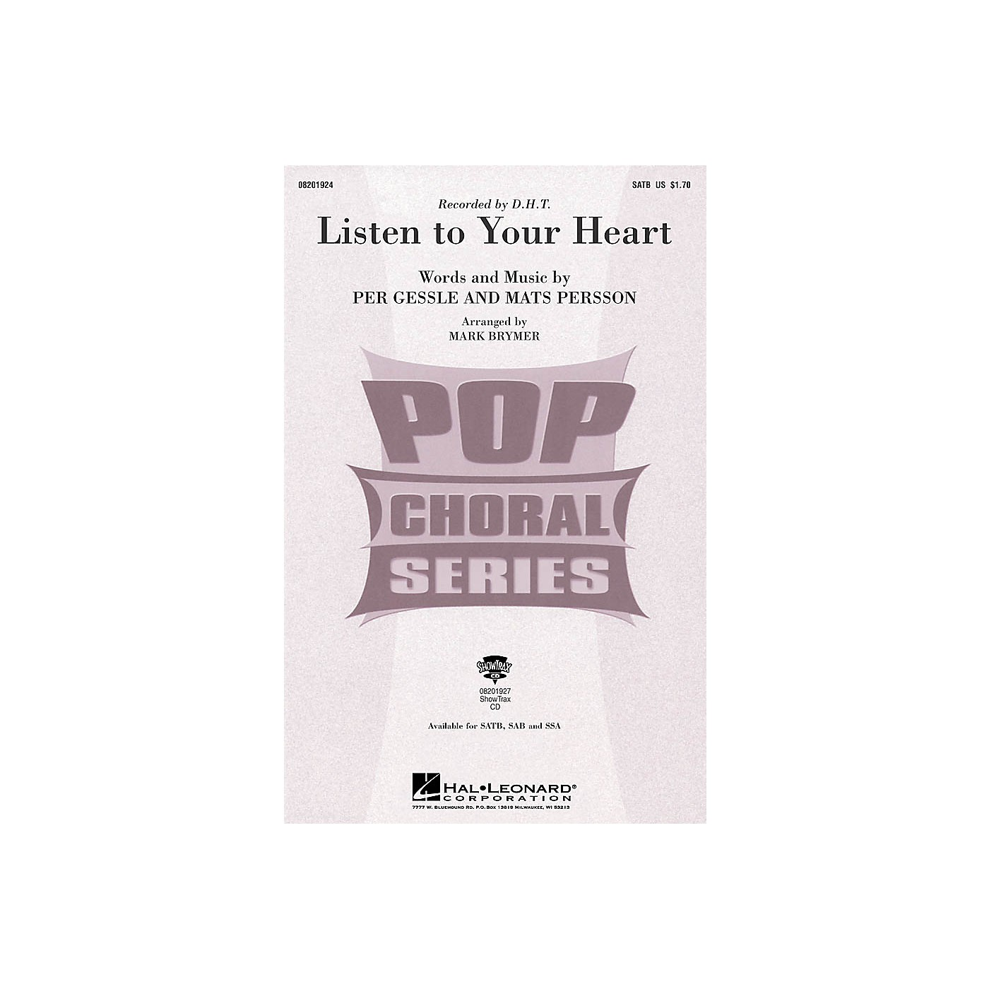 Hal Leonard Listen to Your Heart SATB by D.H.T. arranged by Mark Brymer thumbnail