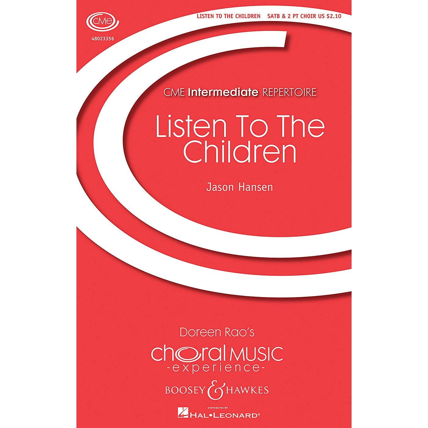 Boosey and Hawkes Listen to the Children (CME Intermediate) SATB/Childrens Choir composed by Jason Hansen thumbnail