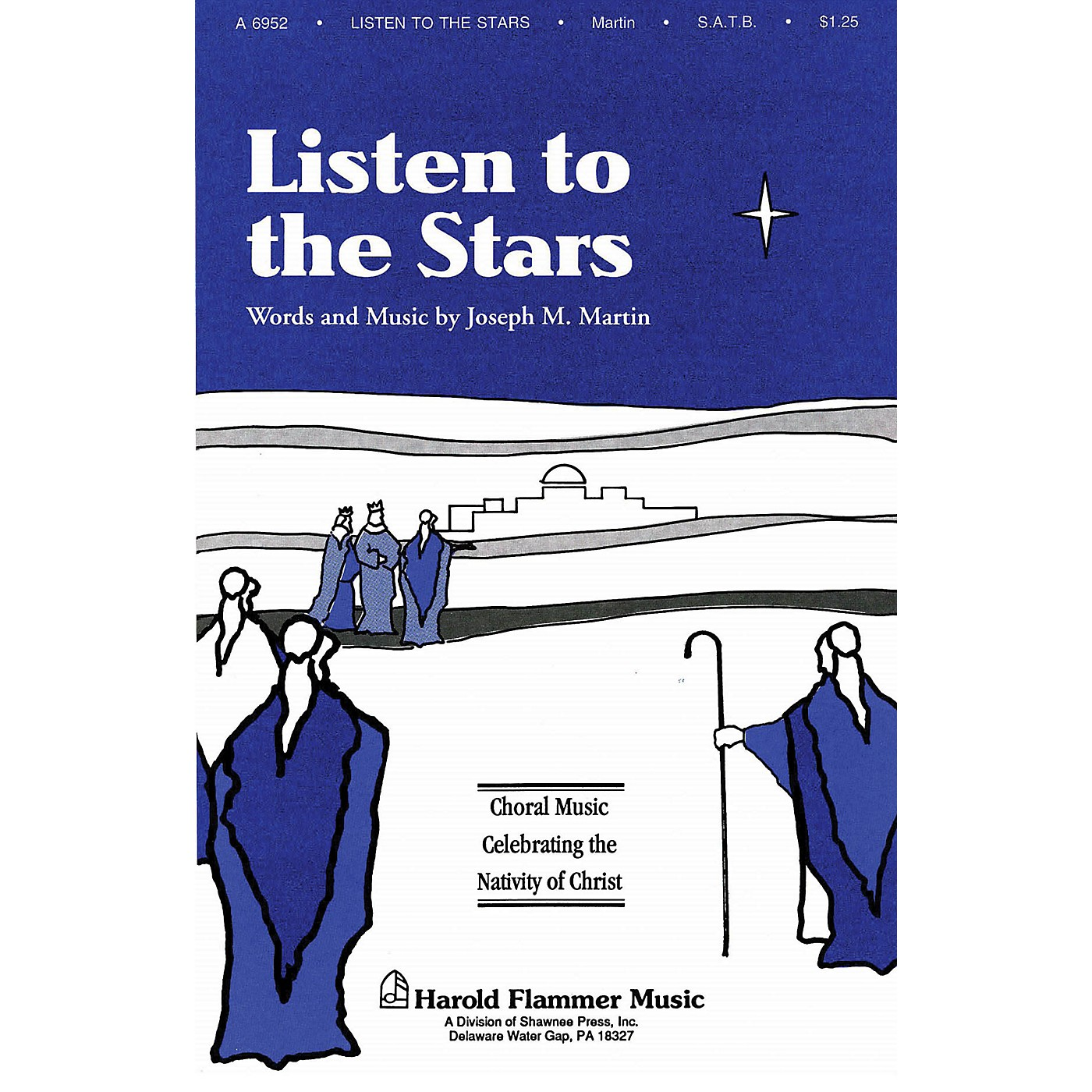 Shawnee Press Listen to the Stars (from The Voices of Christmas) SATB composed by Joseph M. Martin thumbnail