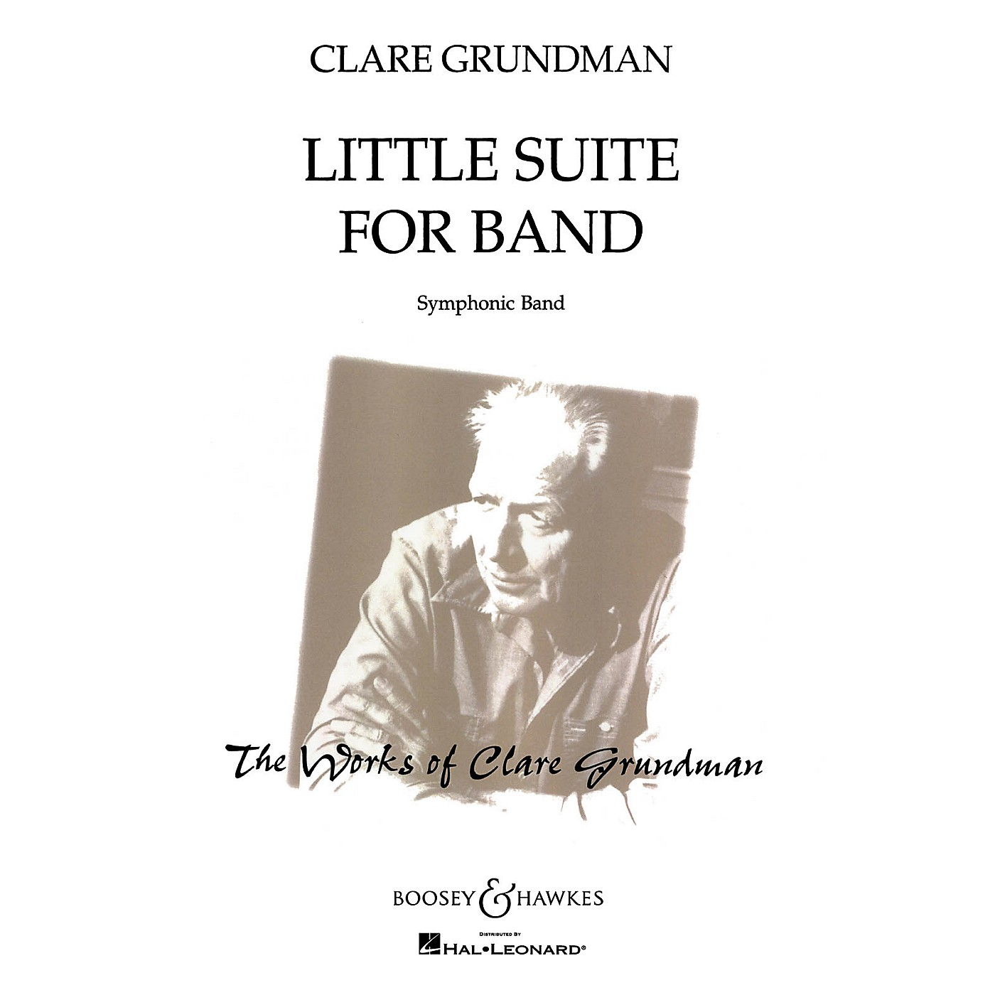 Boosey and Hawkes Little Suite for Band Concert Band Composed by Clare Grundman thumbnail