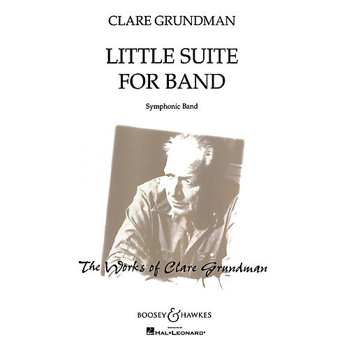 Boosey and Hawkes Little Suite for Band (Score and Parts) Concert Band Composed by Clare Grundman thumbnail