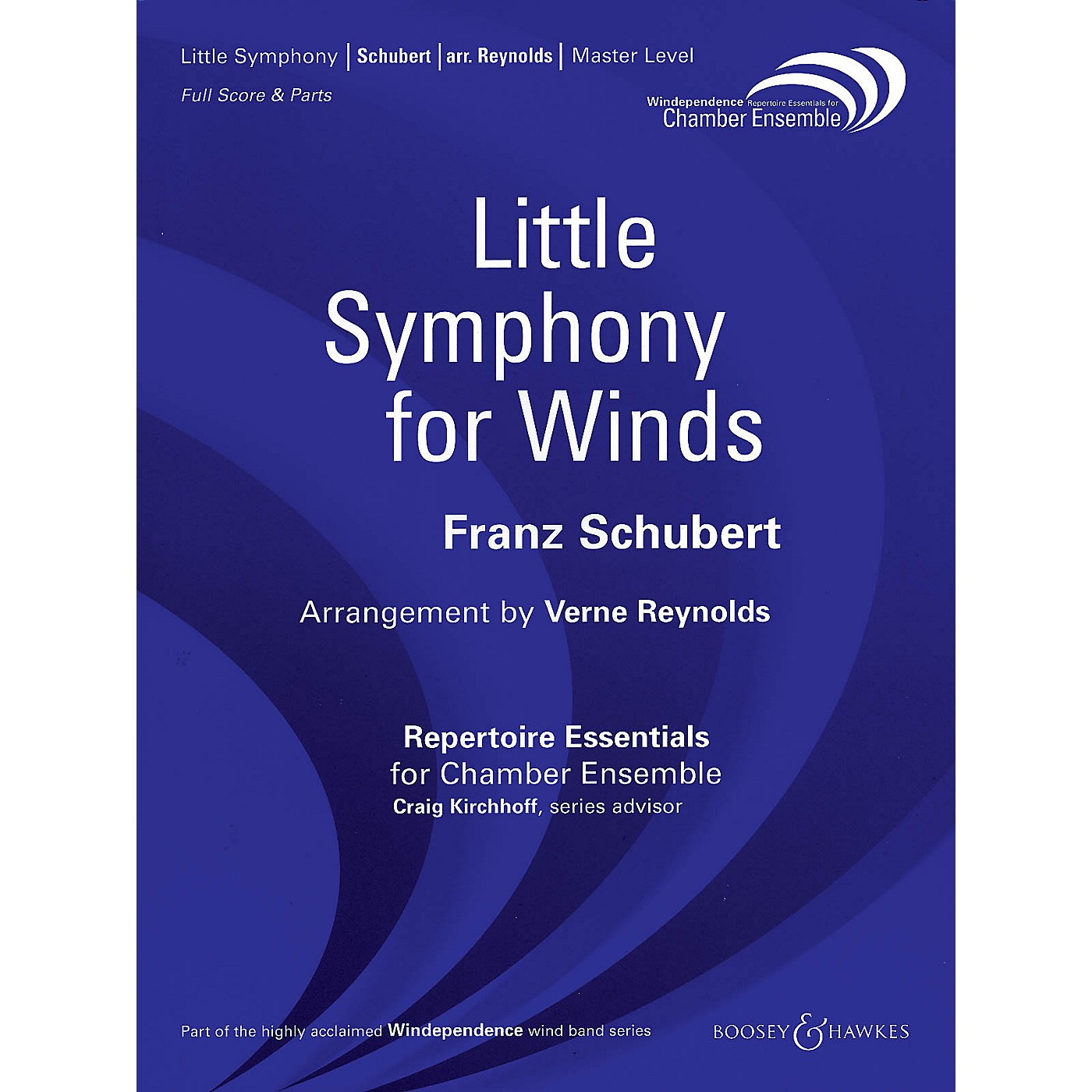 Boosey and Hawkes Little Symphony for Winds Windependence Chamber Ensemble  by Franz Schubert Arranged by Verne Reynolds thumbnail