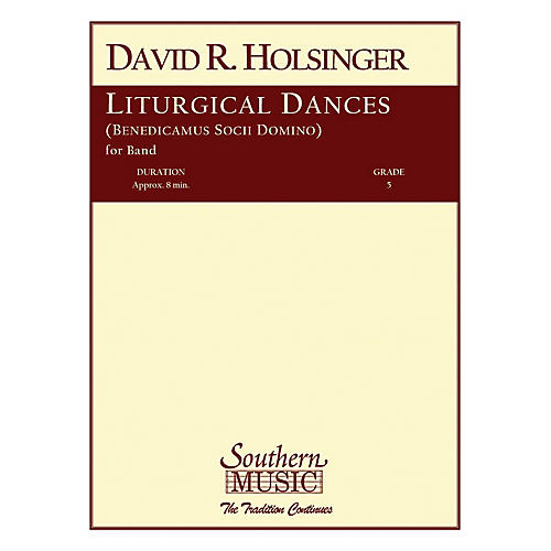 Southern Liturgical Dances Concert Band Level 5 Composed by David Holsinger thumbnail