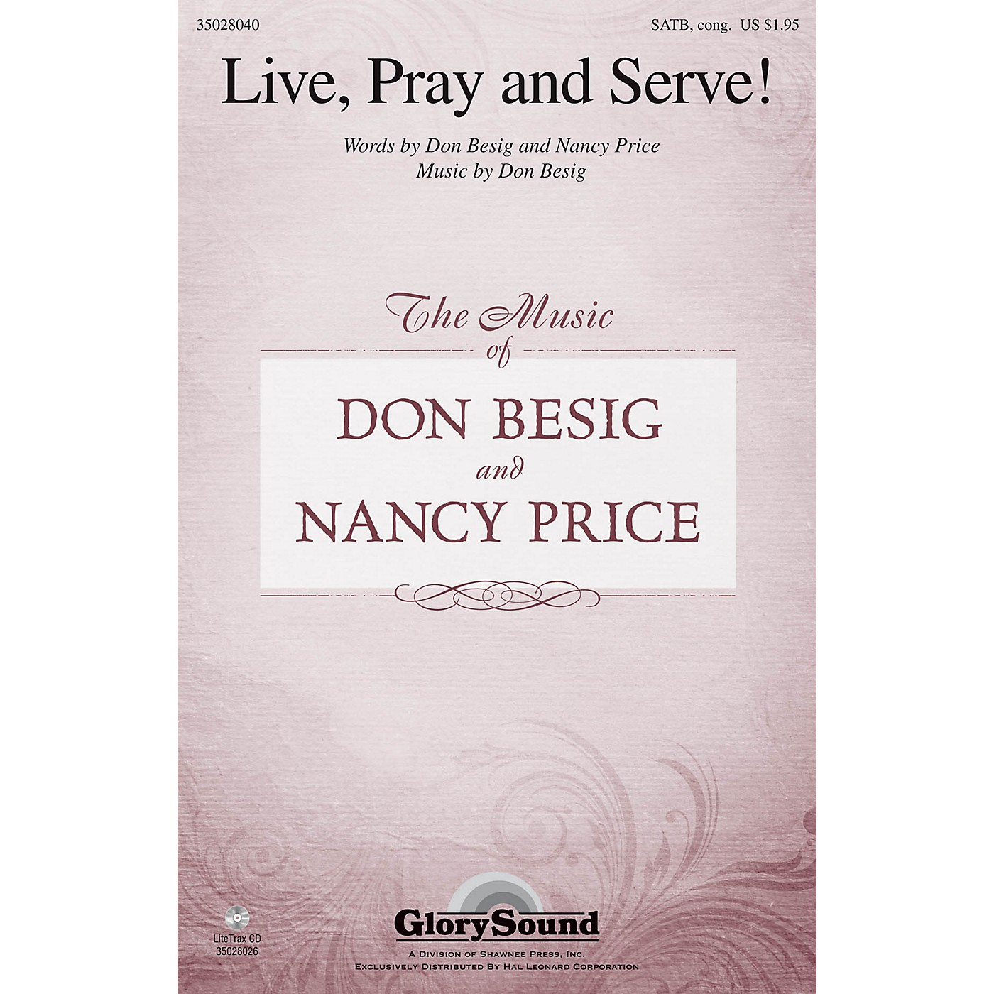 Shawnee Press Live, Pray and Serve! SATB composed by Don Besig thumbnail