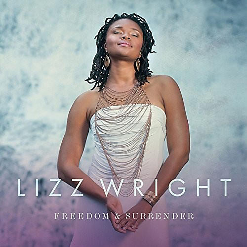 Alliance Lizz Wright - Freedom & Surrender thumbnail