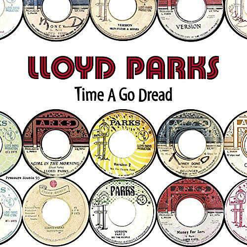 Alliance Lloyd Parks - Time A Go Dread thumbnail