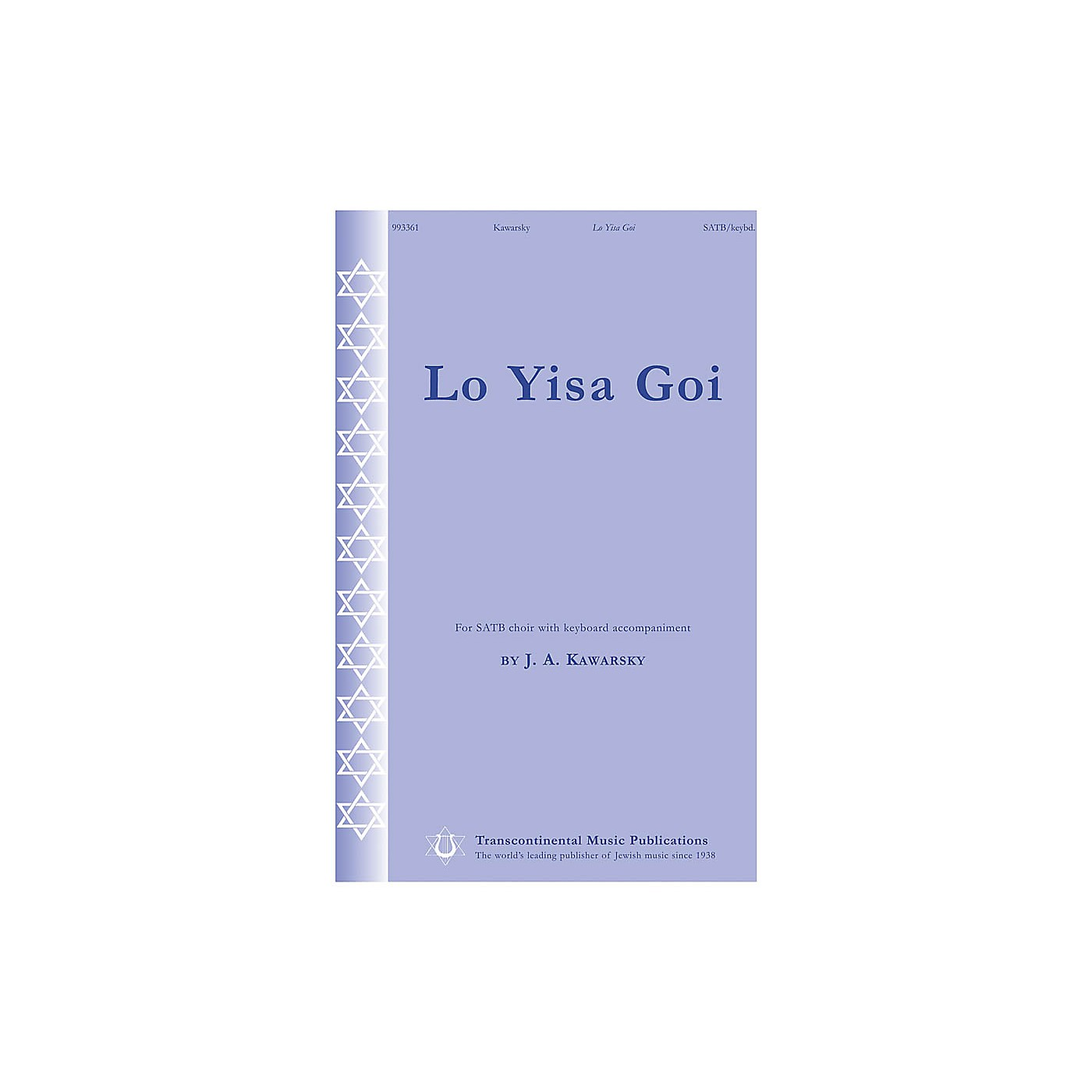Transcontinental Music Lo Yisa Goi SATB composed by Jay Kawarsky thumbnail