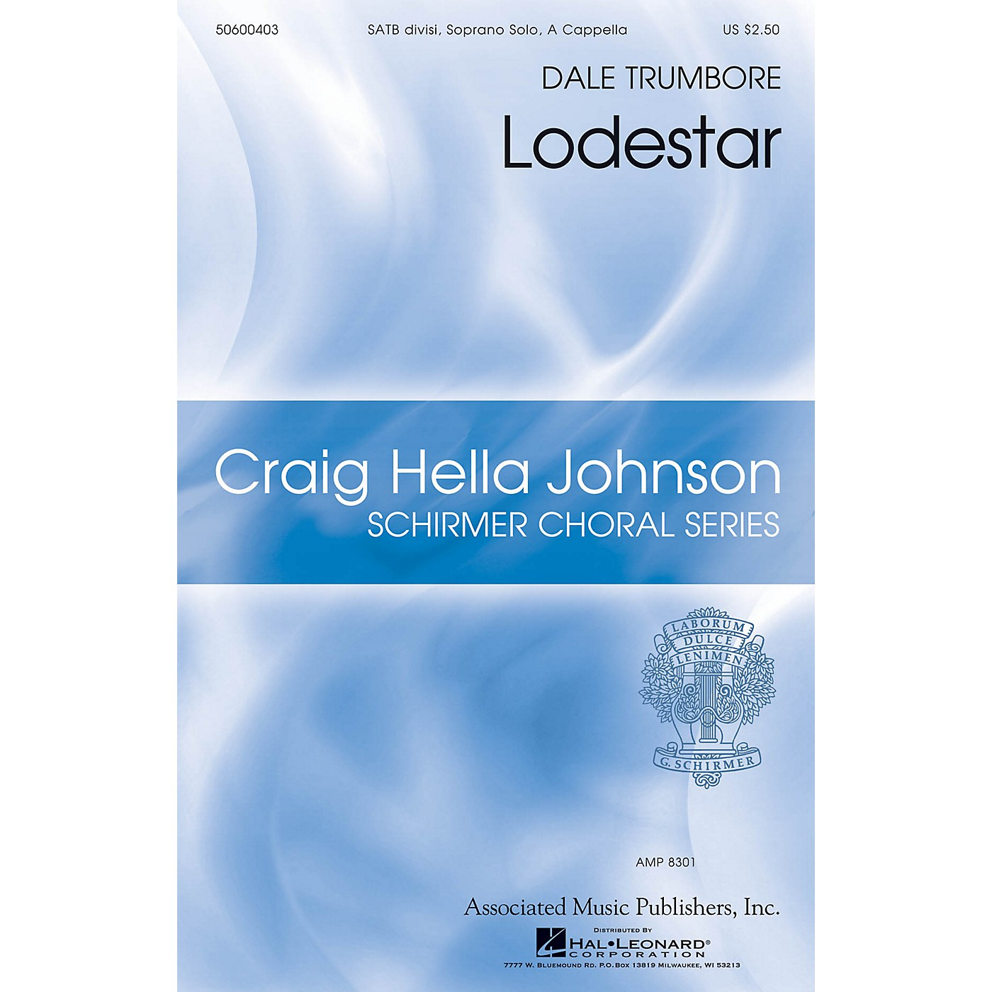 G. Schirmer Lodestar (Craig Hella Johnson Choral Series) SATB DIVISI AND SOLO composed by Dale Trumbore thumbnail