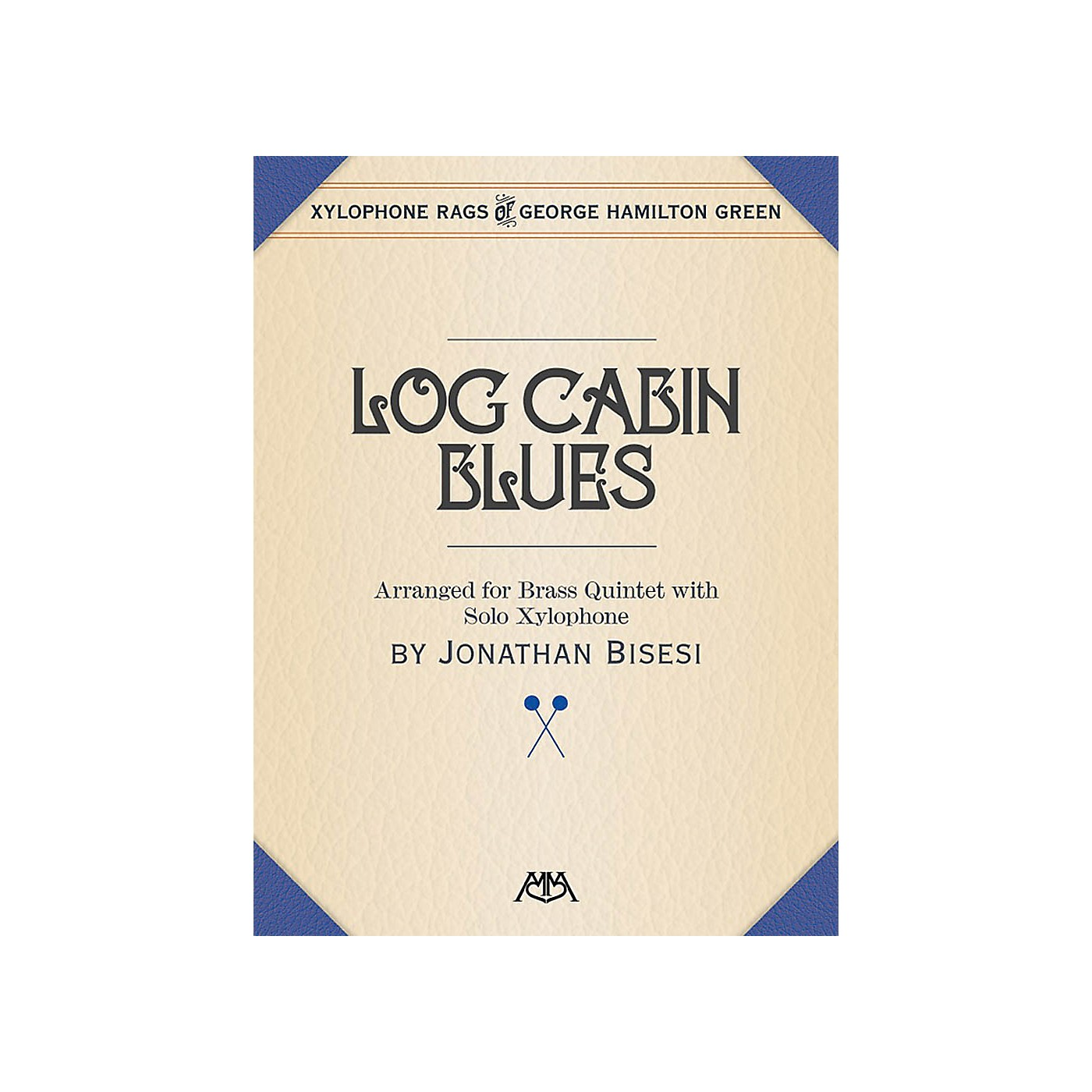 Meredith Music Log Cabin Blues Meredith Music Percussion Series Book  by George Hamilton Green thumbnail