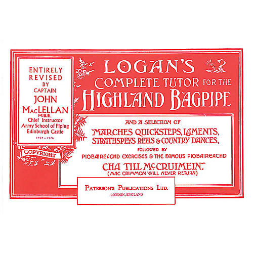 Music Sales Logan's Complete Tutor for the Highland Bagpipe Music Sales America Softcover by Captain John A. MacLellan thumbnail