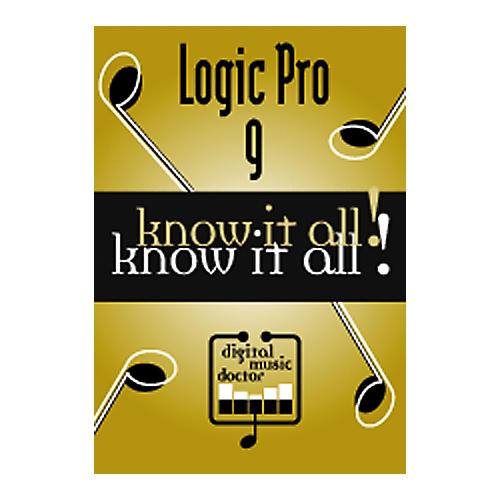 Digital Music Doctor Logic Pro 9 - Know It All! DVD-thumbnail