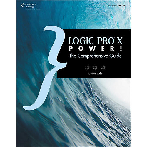 Cengage Learning Logic Pro X Power!: The Comprehensive Guide thumbnail