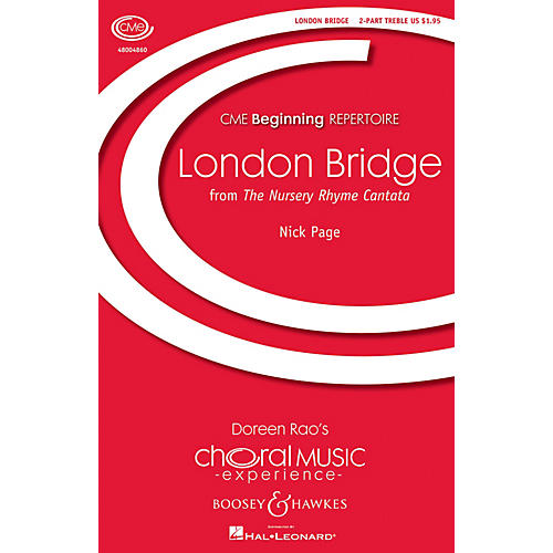 Boosey and Hawkes London Bridge (No. 1 from The Nursery Rhyme Cantata) CME Beginning 2PT TREBLE composed by Nick Page thumbnail