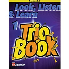 De Haske Music Look, Listen & Learn 1 - Trio Book (Trombone (B.C.)) De Haske Play-Along Book Series by Philip Sparke
