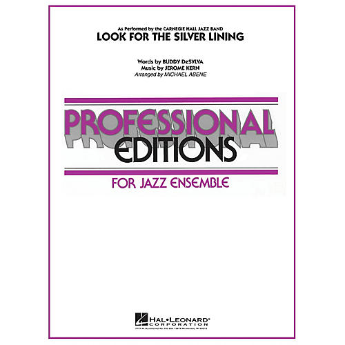 Hal Leonard Look for the Silver Lining Jazz Band Level 5 Arranged by Michael Abene thumbnail