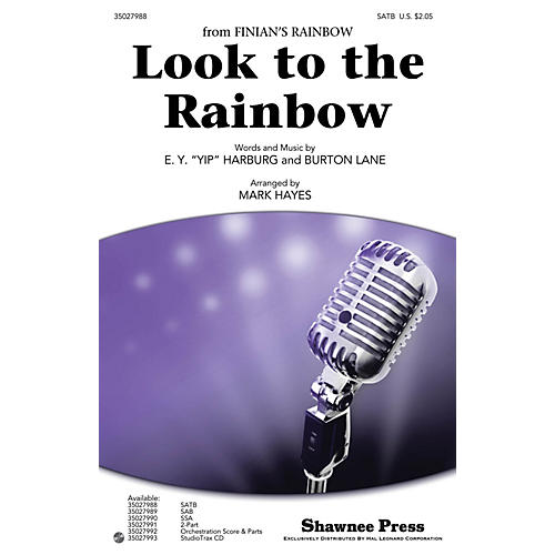 Shawnee Press Look to the Rainbow SATB arranged by Mark Hayes thumbnail