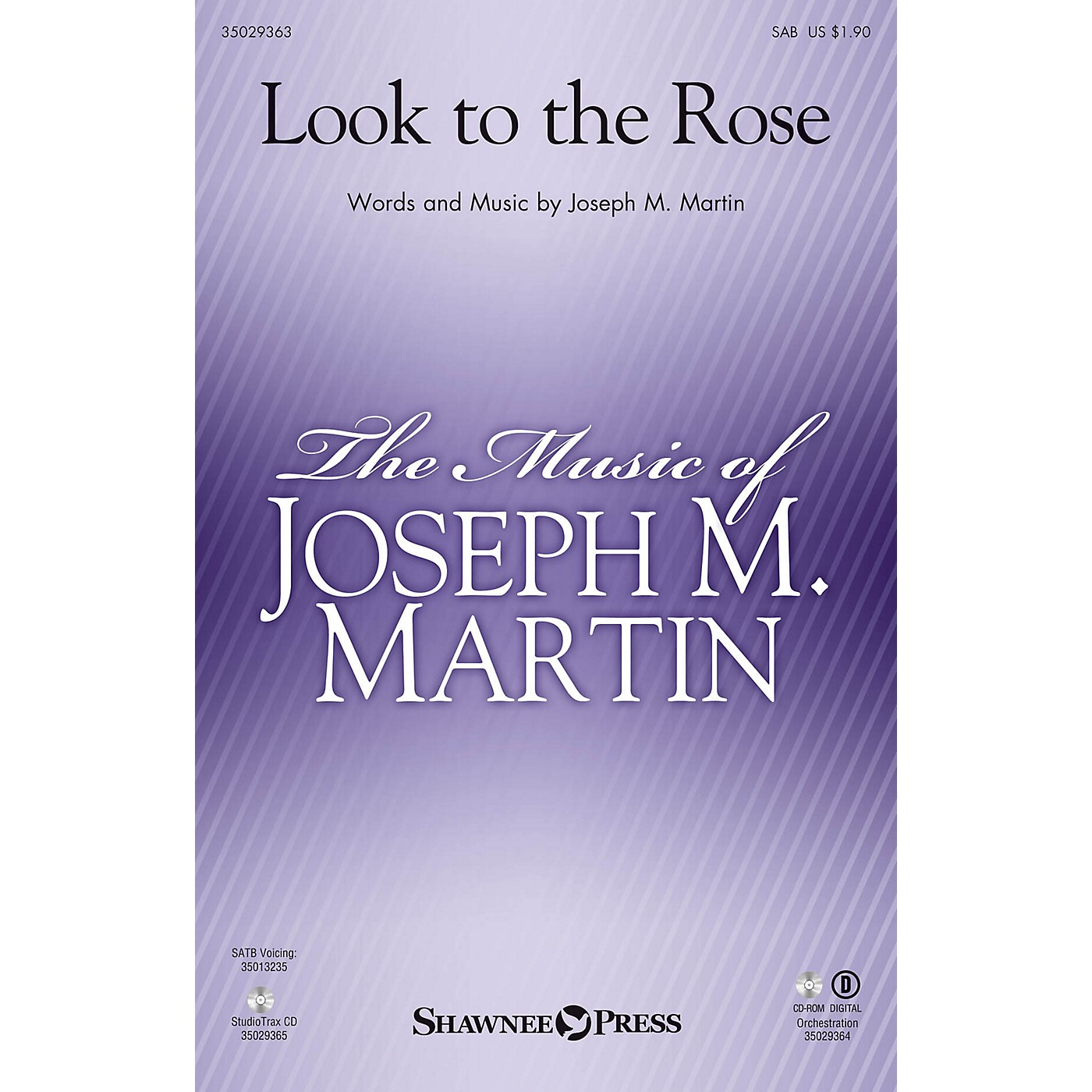 Shawnee Press Look to the Rose SAB composed by Joseph M. Martin thumbnail