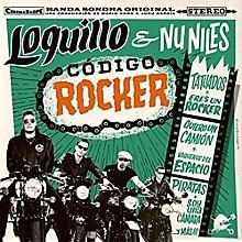 Loquillo & Un Niles - Codigo Rocker