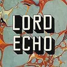 Lord Echo - Harmonies - Dj Friendly Edition