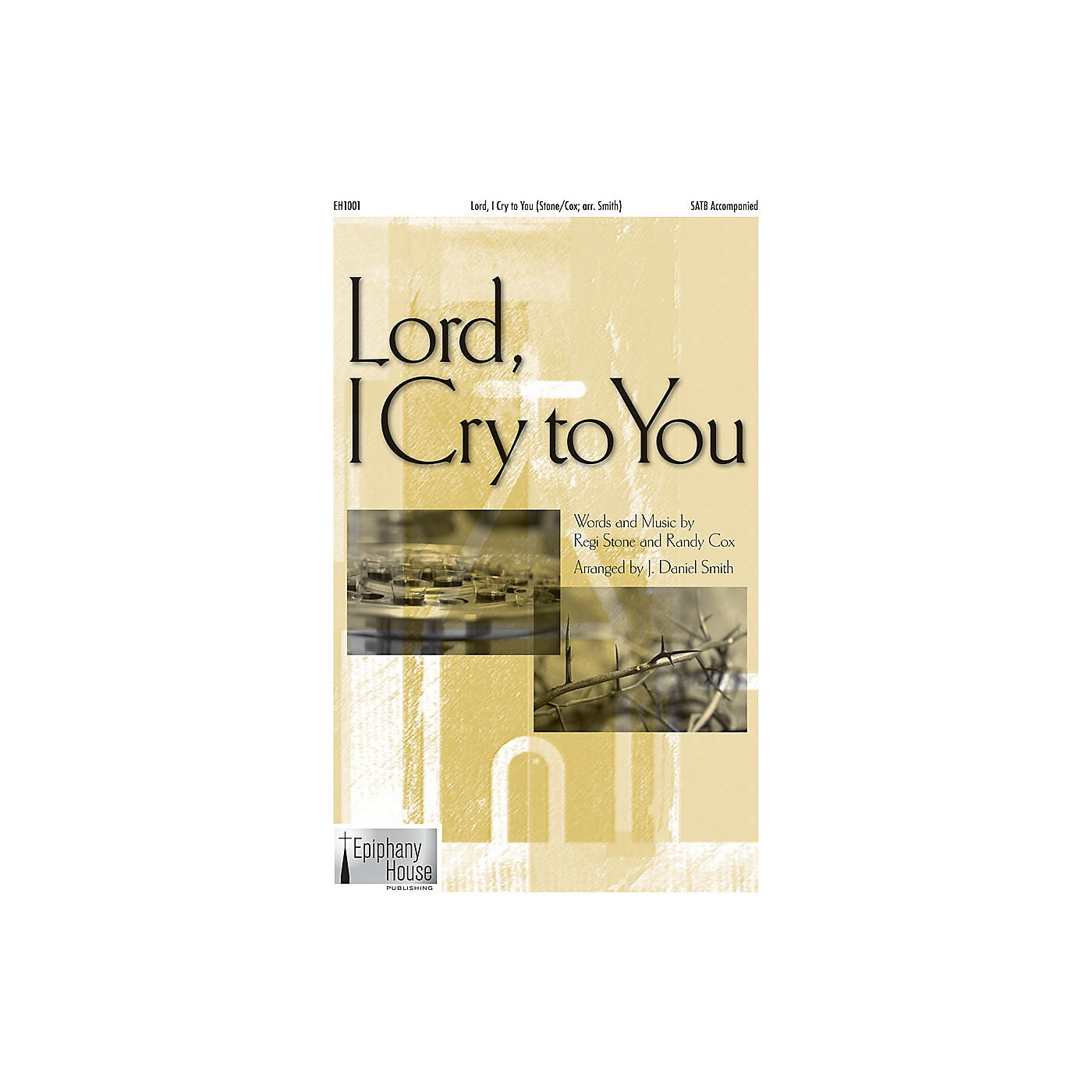 Epiphany House Publishing Lord, I Cry to You 2-Part arranged by J. Daniel Smith thumbnail