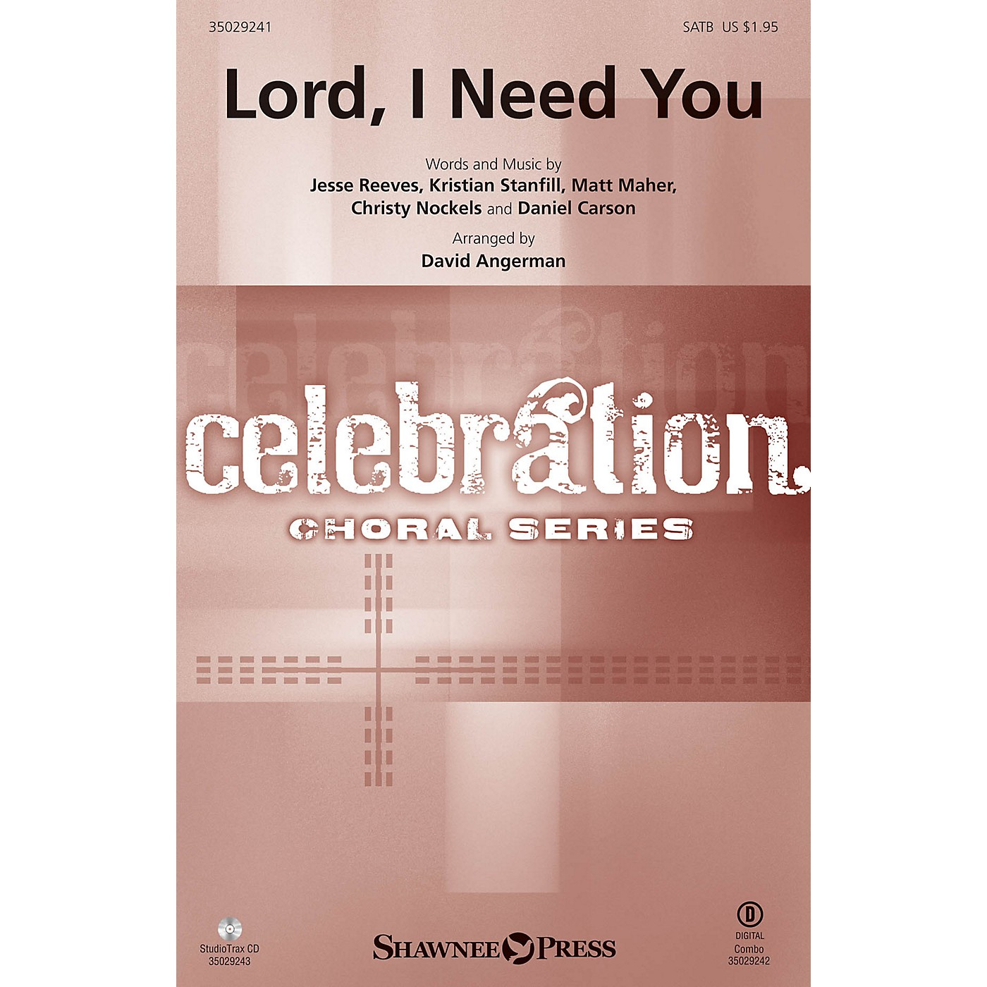 Shawnee Press Lord, I Need You SATB arranged by David Angerman thumbnail