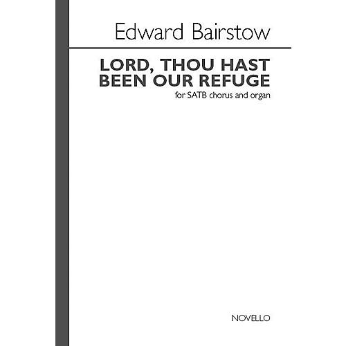 Novello Lord Thou Hast Been Our Refuge SATB, Organ Composed by Edward Bairstow thumbnail