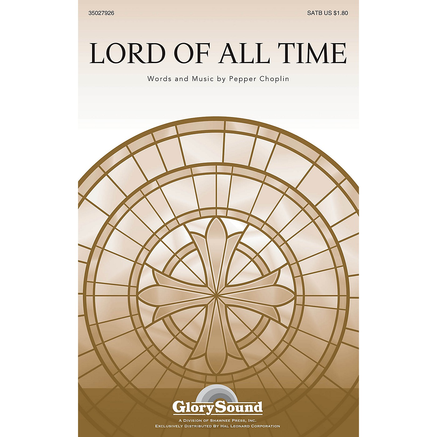 Shawnee Press Lord of All Time SATB composed by Pepper Choplin thumbnail
