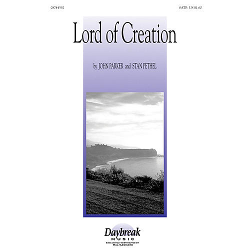 Daybreak Music Lord of Creation 2-Part composed by Stan Pethel thumbnail
