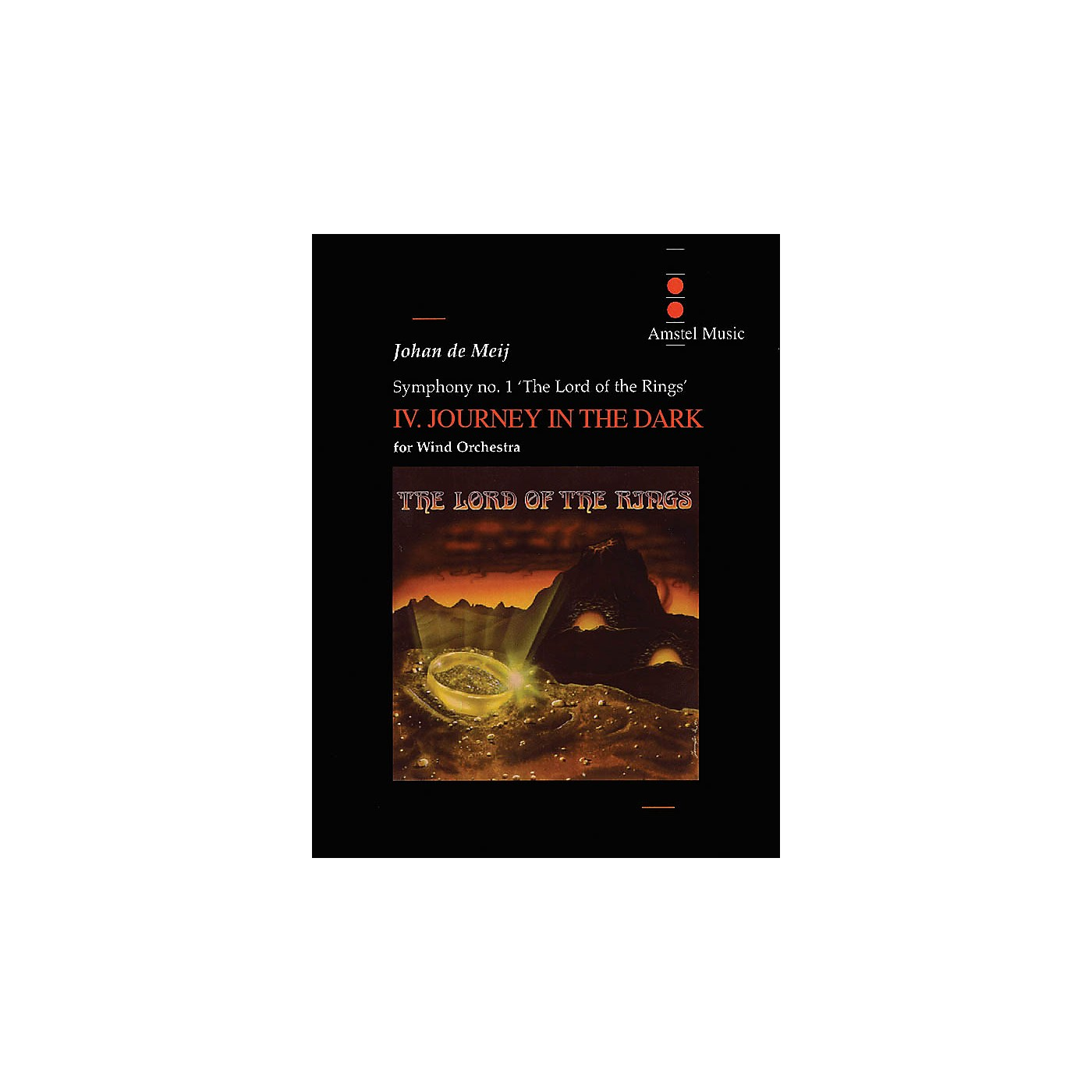 Amstel Music Lord of the Rings, The (Symphony No. 1) - Journey in the Dark Concert Band Level 5-6 by Johan de Meij thumbnail