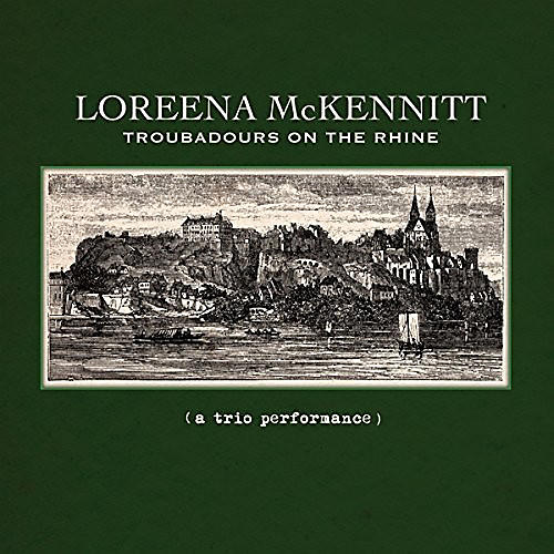Alliance Loreena McKennitt - Troubadours on the Rhine thumbnail