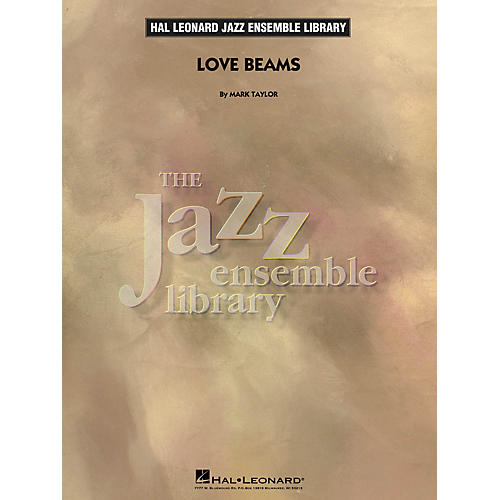 Hal Leonard Love Beams Jazz Band Level 4 Composed by Mark Taylor thumbnail