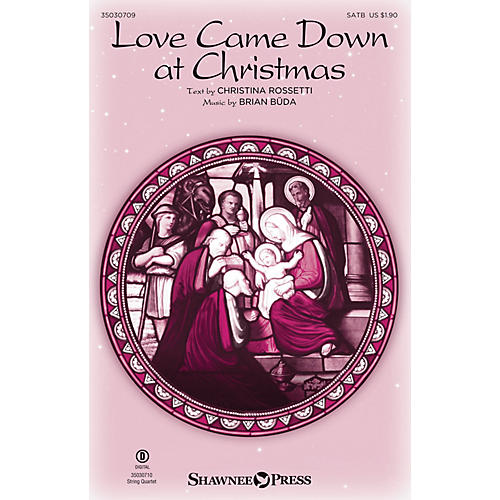 Shawnee Press Love Came Down at Christmas SATB composed by Brian Büda thumbnail