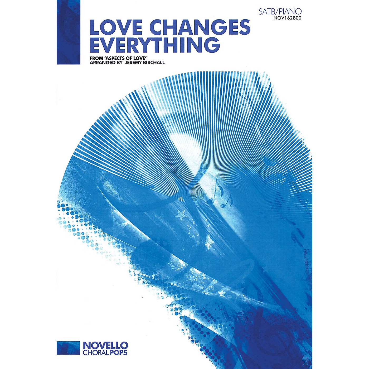 Novello Love Changes Everything from 'Aspects of Love' (SATB with Piano) SATB with Piano by Jeremy Birchall thumbnail
