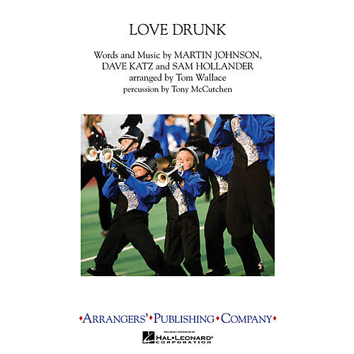 Arrangers Love Drunk Marching Band Level 3 by Boys Like Girls Arranged by Tom Wallace thumbnail