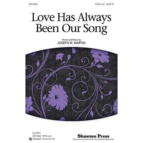 Hal Leonard Love Has Always Been Our Song Studiotrax CD Composed by Joseph M. Martin thumbnail