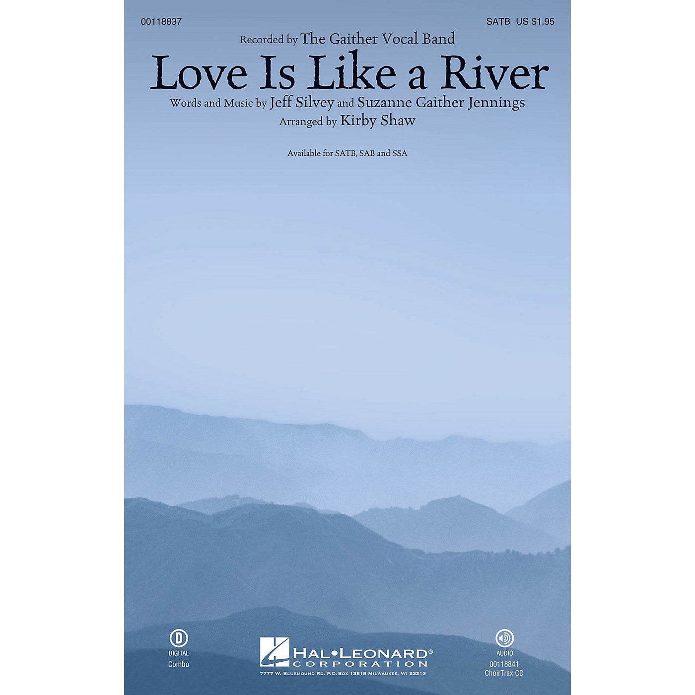 Hal Leonard Love Is Like a River SATB by Gaither Vocal Band arranged by Kirby Shaw thumbnail