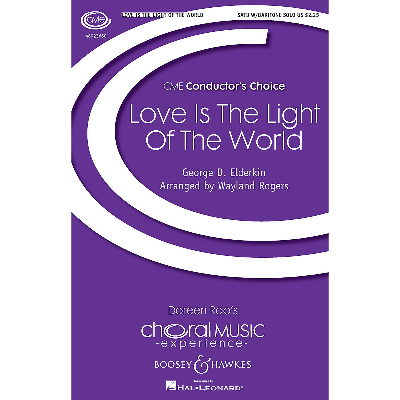 Boosey and Hawkes Love Is the Light of the World (CME Conductor's Choice) SATB composed by Wayland Rogers thumbnail