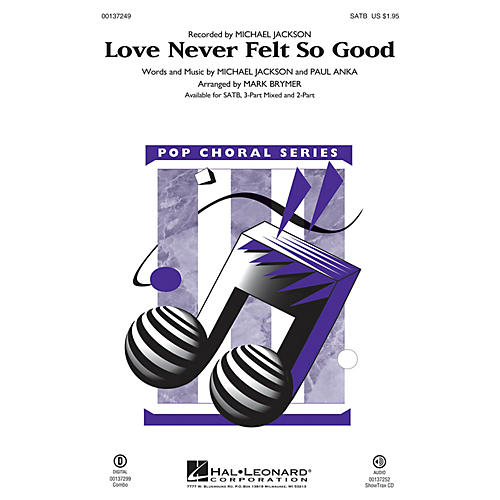 Hal Leonard Love Never Felt So Good 2-Part by Michael Jackson Arranged by Mark Brymer thumbnail