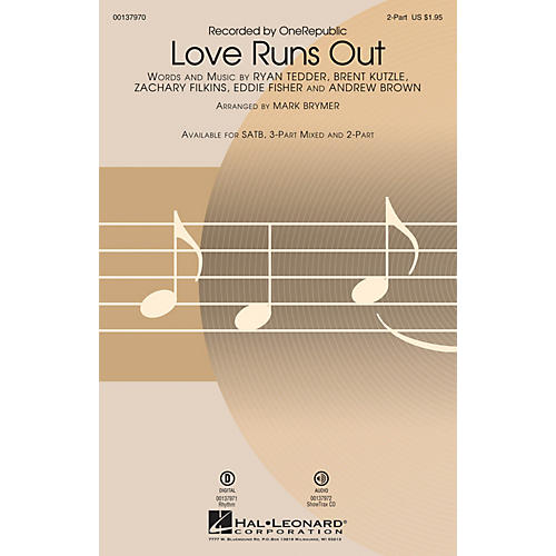 Hal Leonard Love Runs Out 2-Part by One Republic arranged by Mark Brymer thumbnail