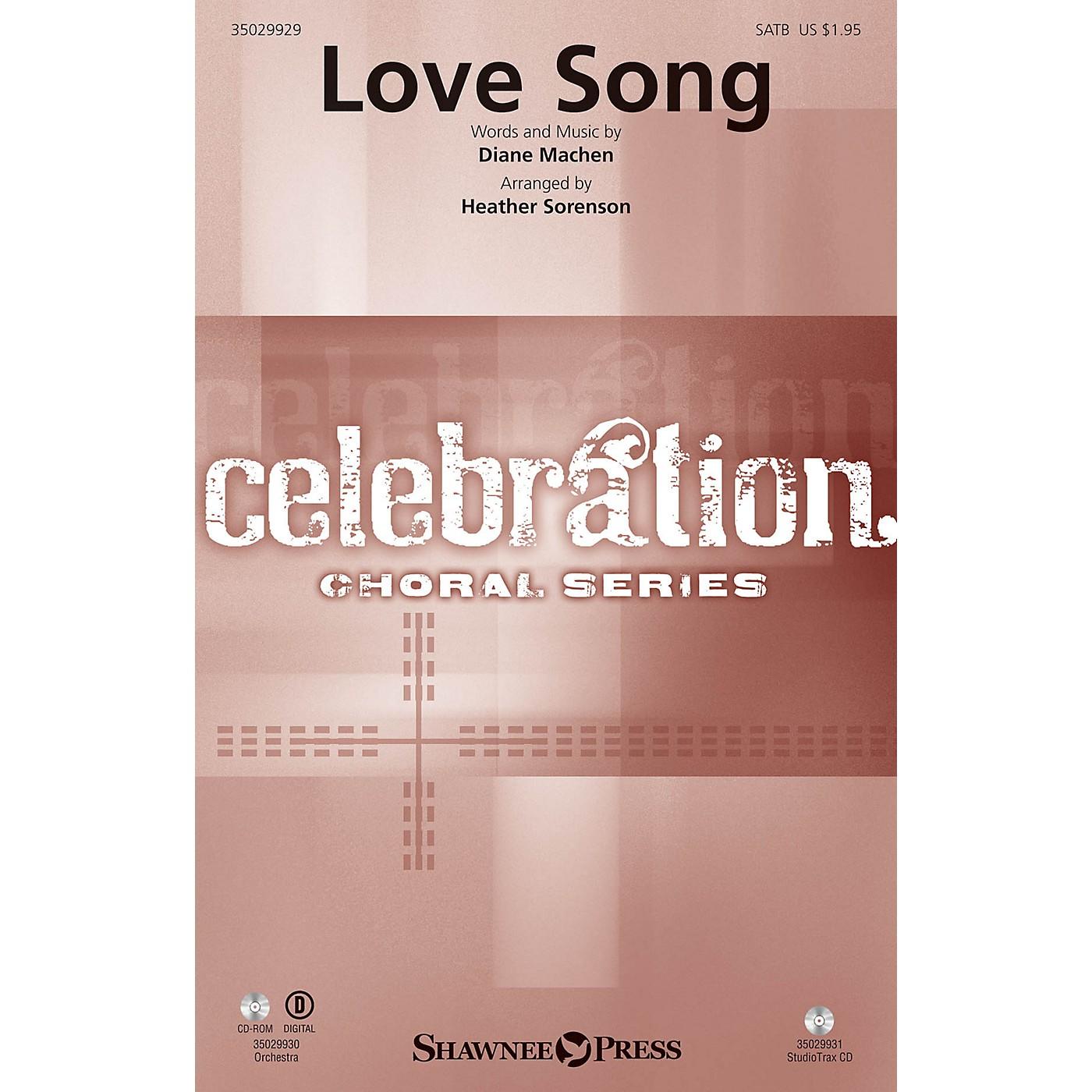 Shawnee Press Love Song SATB arranged by Heather Sorenson thumbnail