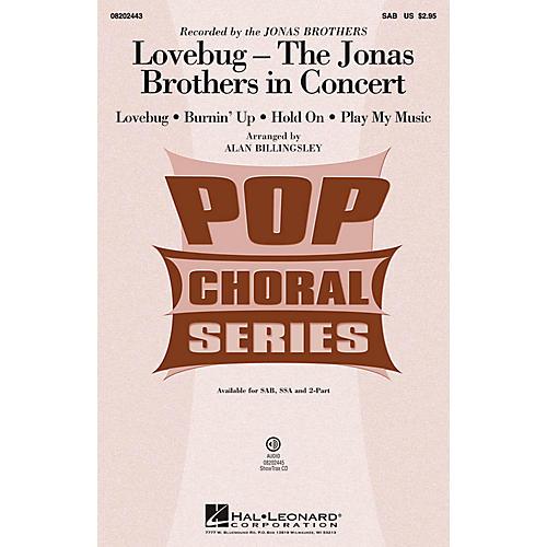Hal Leonard Lovebug - The Jonas Brothers In Concert (Medley) SAB by Jonas Brothers arranged by Alan Billingsley thumbnail