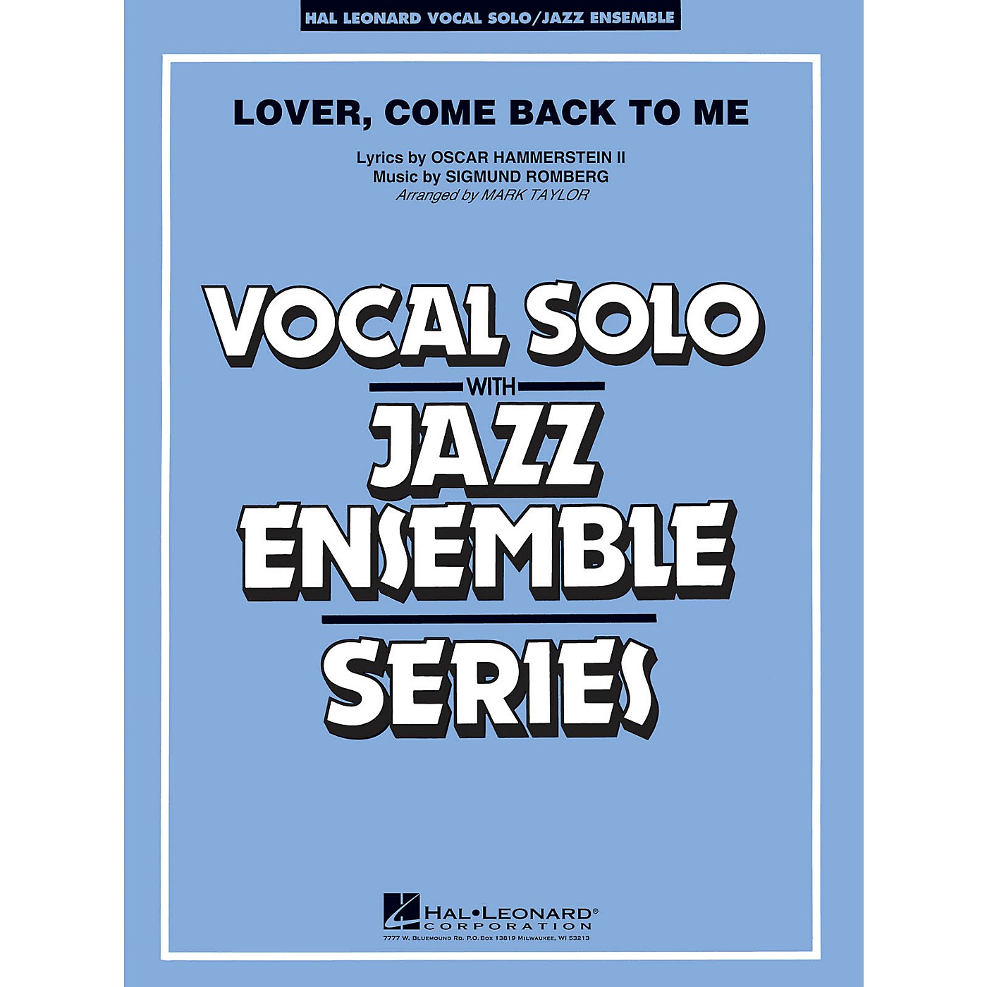Hal Leonard Lover Come Back to Me (Key: B-Flat) (Vocal Solo or Tenor Sax Feature) Jazz Band Level 3 by Mark Taylor thumbnail