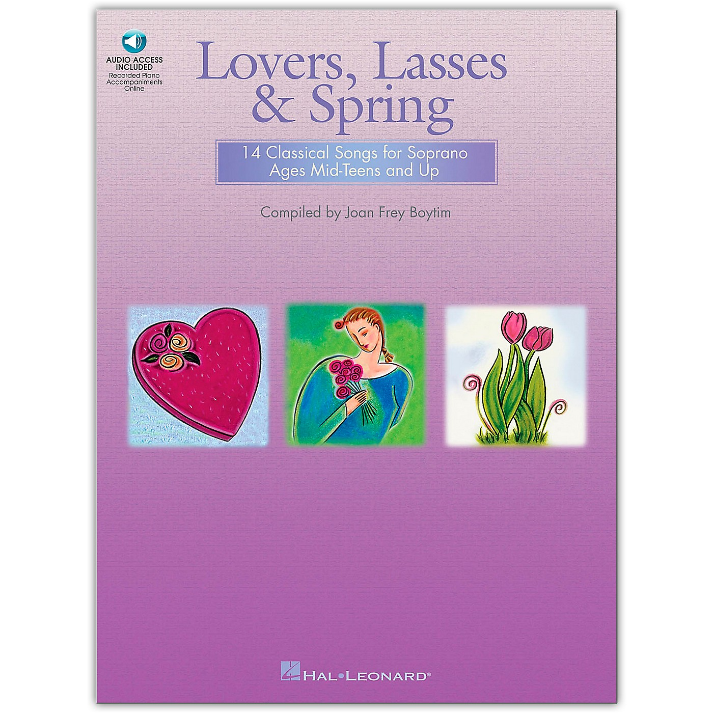 Hal Leonard Lovers, Lasses And Spring: 14 Classical Songs for Soprano Ages Mid-Teens & Up (Book/Online Audio) thumbnail