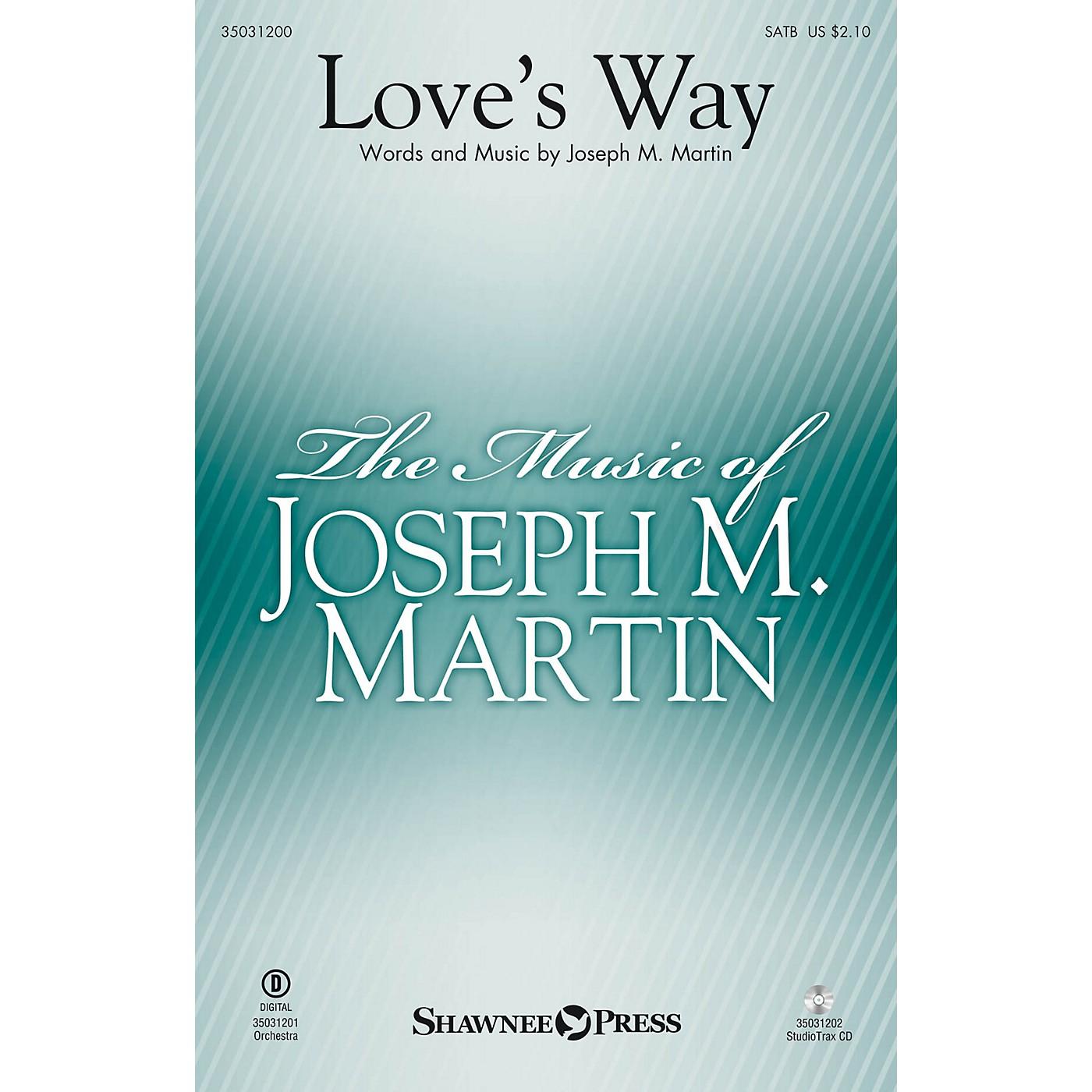 Shawnee Press Love's Way SATB composed by Joseph M. Martin thumbnail
