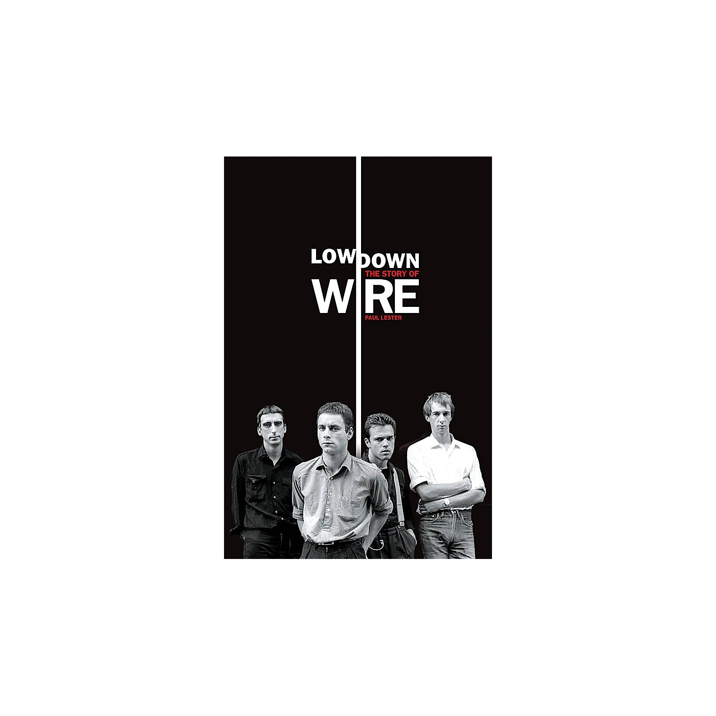 Omnibus Lowdown - The Story of Wire Omnibus Press Series Softcover thumbnail