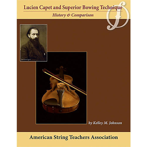 Alfred Lucien Capet and Superior Bowing Technique Book thumbnail