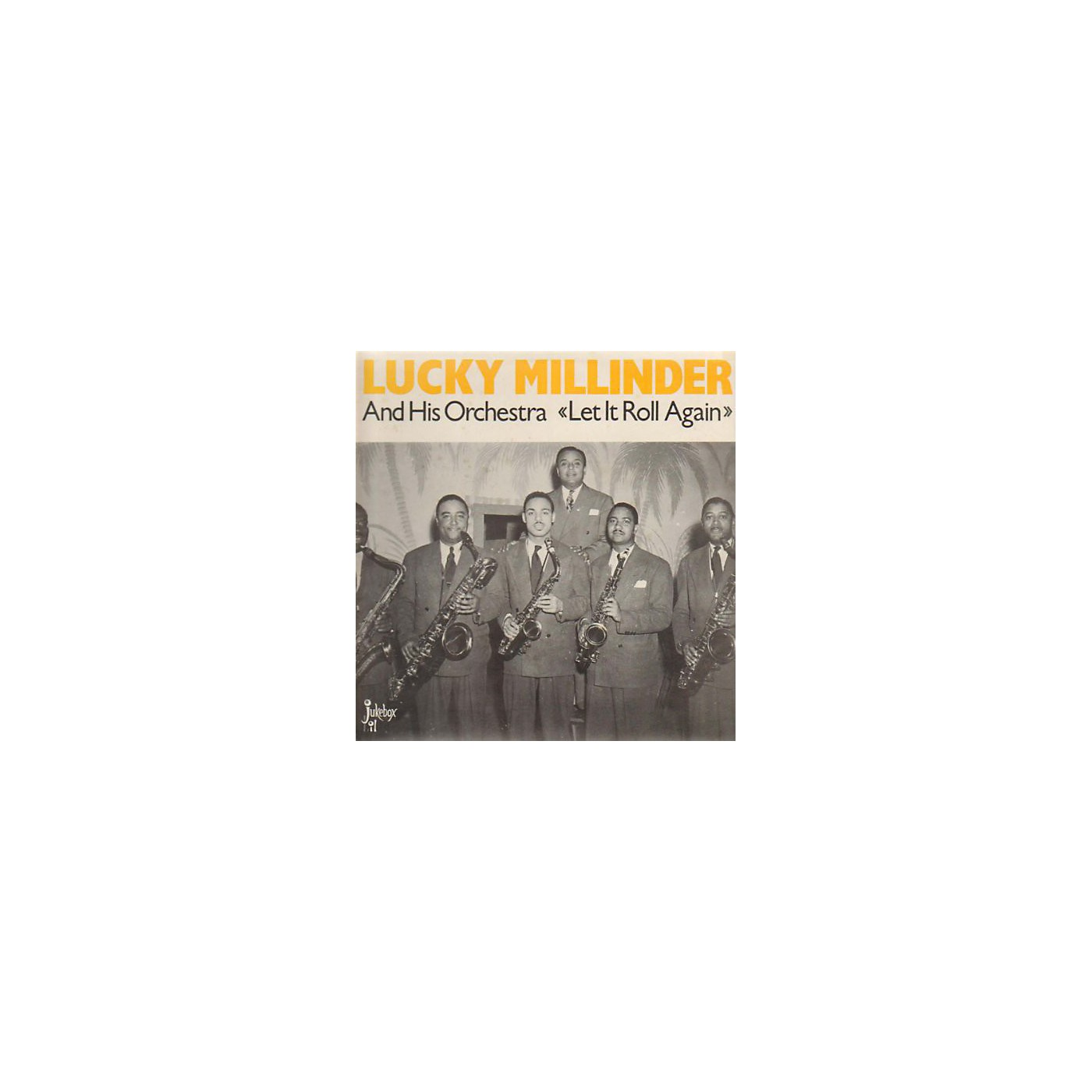 Alliance Lucky Millinder - Let It Roll Again thumbnail
